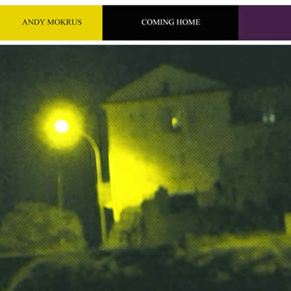 "Cover ""Andy Mokrus: Coming Home"""